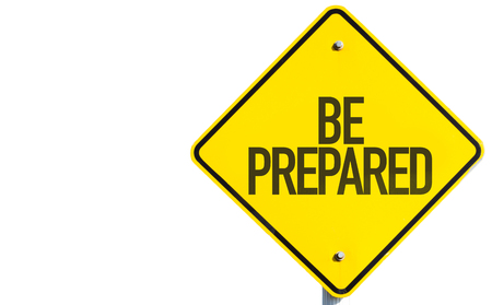 be prepared: Be Prepared sign isolated on white background Stock Photo