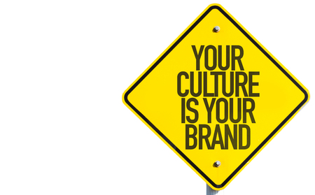 identidad cultural: Your Culture Is Your Brand sign isolated on white background
