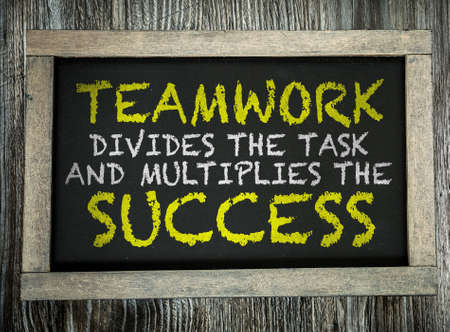oneness: Teamwork Divides the Task and Multiplies the Success written on chalkboard