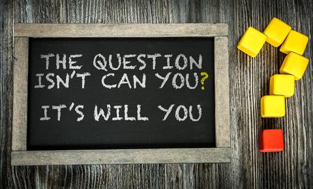 De vraag is niet kunt u de Will You geschreven op bord Stockfoto - 49538429