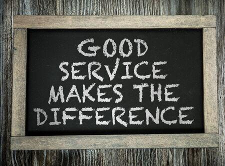ottimo: Buon servizio fa la differenza scritta sulla lavagna