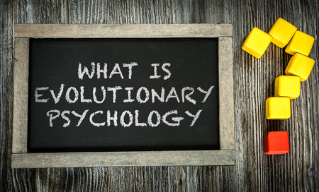 evolutionary: What is Evolutionary Psychology written on chalkboard Stock Photo