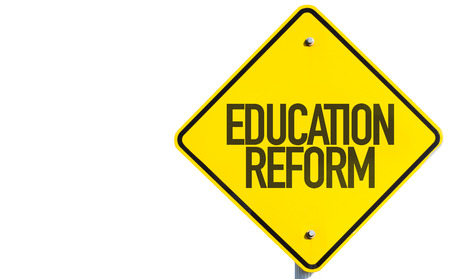 reformation: Education Reform sign isolated on white background