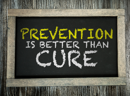 cure prevention: Prevention is Better than Cure written on chalkboard