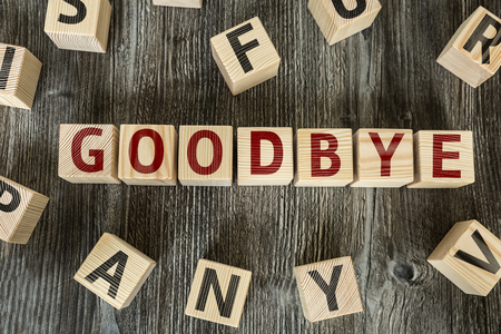 goodbye: Wooden Blocks with the text: Goodbye