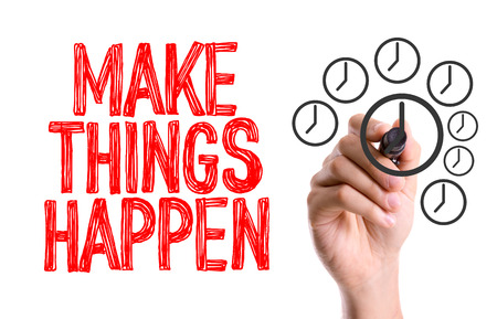 Handwriting on white background with text: Make things happen