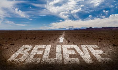 creer: Believe written on desert background
