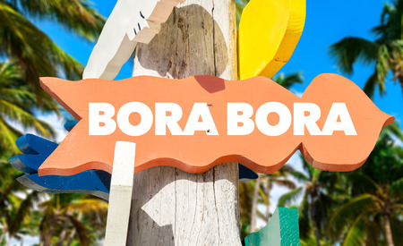 french way: Bora Bora sign with beach background