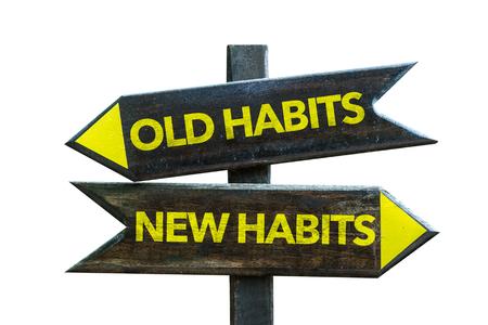 Vieilles habitudes / nouvelles habitudes signe avec flèche sur fond blanc Banque d'images
