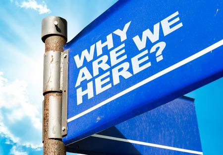 Waarom zijn we hier? wegwijzer bij het bouwen van achtergrond
