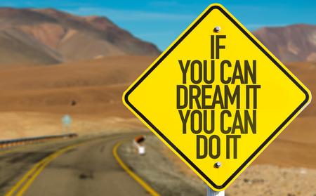 Als je het kunt dromen, kun je het ondertekenen met woestijnachtergrond