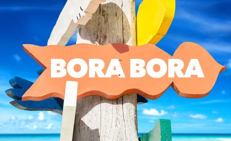 Bora Bora sign with beach background