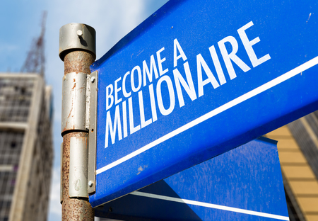 hombre millonario: Become a millionaire signpost on building background