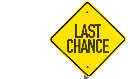 Last chance sign on white background