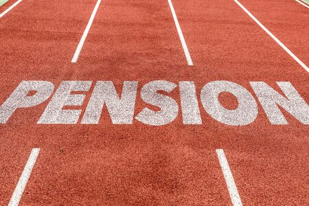 Running track with the word Pension Stock Photo