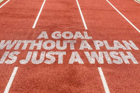 Running track with the word A goal without a plan is just a wish