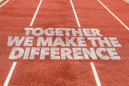 Running track with the words Together We Make The Difference