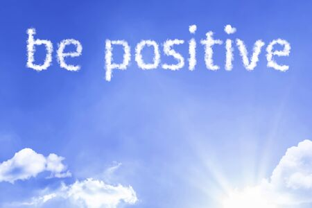 Be positive with sky concept