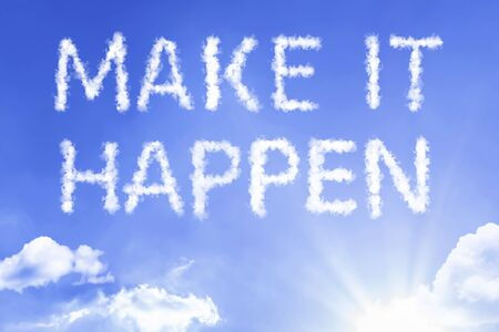 Make it happen with sky concept