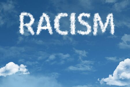 Racism with sky concept