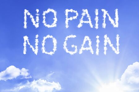 No pain no gain with sky concept
