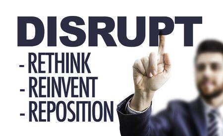 Man pointing at the word disrupt