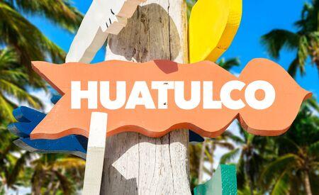 Huatulco signage