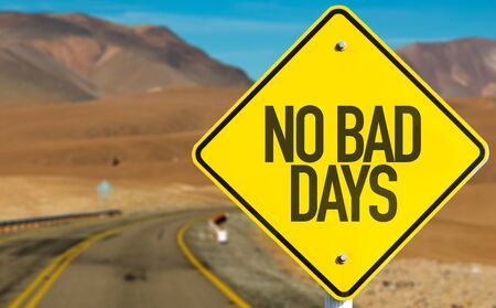 No bad days road sign with highway background Foto de archivo - 129783843