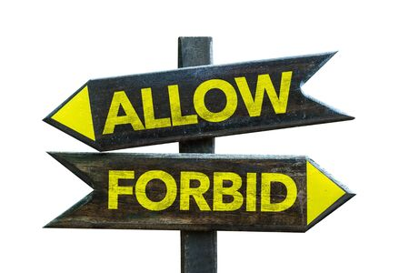 Allow or forbid signage