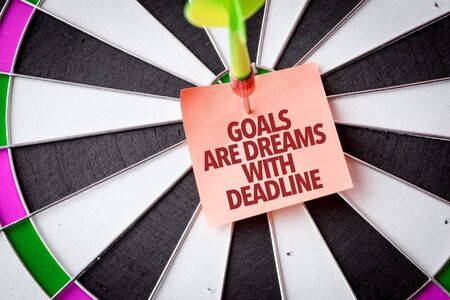 Dart with the words Goals Are Dreams With Deadline