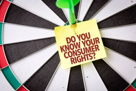 Dart with the words Do You Know Your Consumer Rights
