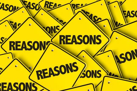 Signs with the words Reasons