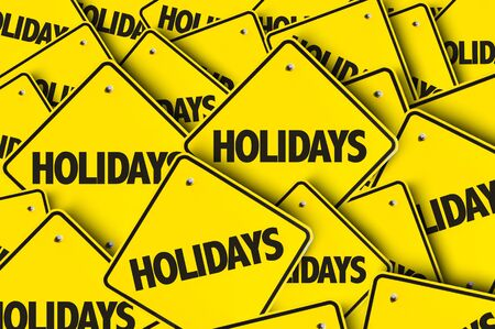 Signs with the word Holidays