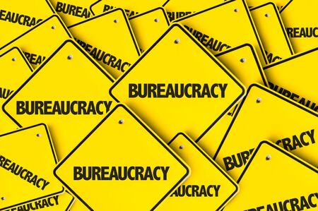 Signs with the word Bureaucracy