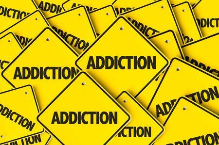 Señales con la palabra adicción