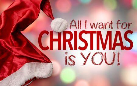 Christmas saying all i want for Christmas is you