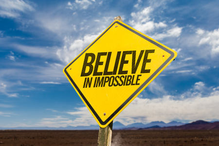 Believe in Impossible Stock Photo