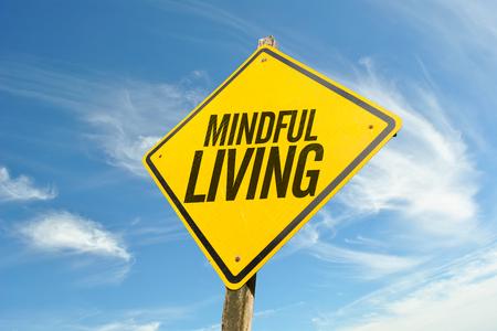 Mindful Living sign board