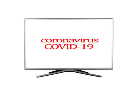 Bright red headline with inscription Coronavirus COVID-19 on a white TV screen isolated on a white background, concept notification in the media and on television about the virus
