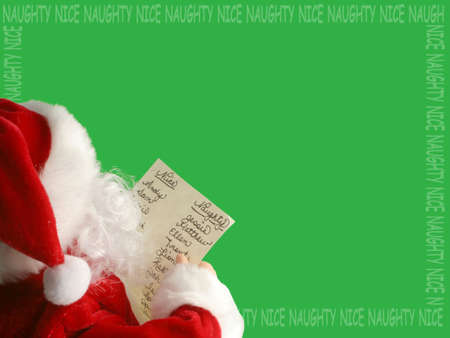 naughty or nice: Santa Claus reads the list of whos been nauty or nice