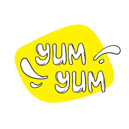 Yum Yum text Design doodle for print. Vector illustration.with Cartoon hand drawn calligraphy style. isolated on white