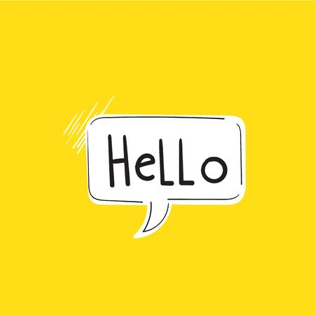 Hi, Hello. Banner, speech bubble, poster and sticker concept with text Hello isolated background doodle hand drawn style Ilustração Vetorial