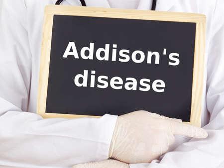 medico: Doctor shows information on blackboard: addison`s disease