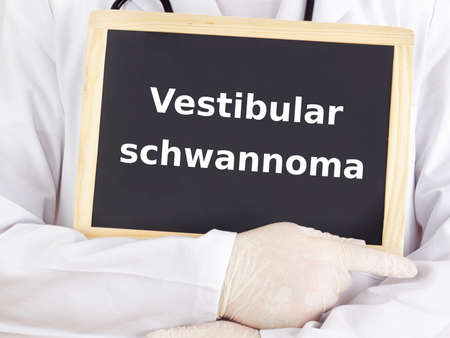 vestibular: Doctor shows information on blackboard: vestibular schwannoma