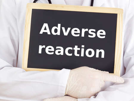 adverse: Doctor shows information on blackboard: adverse reaction