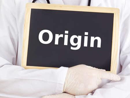 origin: Doctor shows information on blackboard: origin