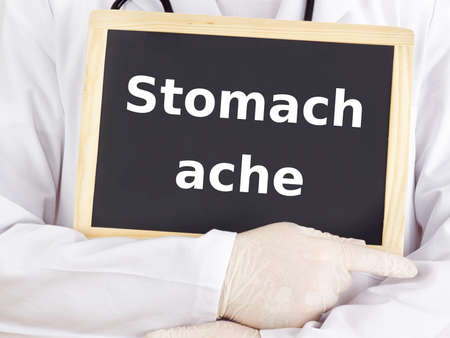 stomach ache: Doctor shows information: stomach ache