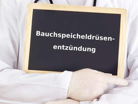 pancreatitis: Doctor shows information on blackboard: pancreatitis