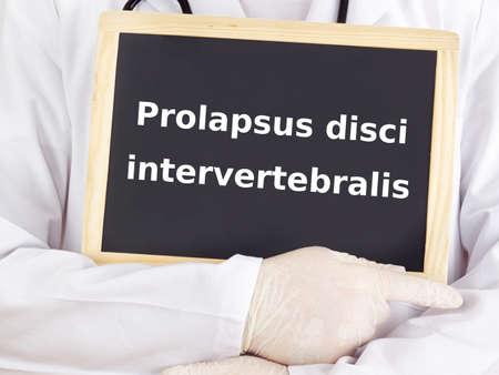 Doctor shows information: prolapsus disci intervertebralis Stock Photo - 15907879