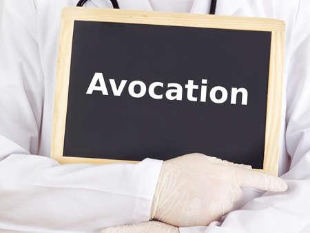avocation: Doctor shows information on blackboard: avocation